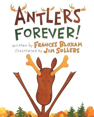 Antlers Forever By Bloxam, Frances