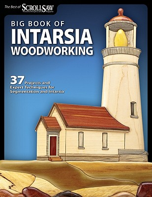 Big Book of Intarsia Woodworking By Scroll Saw Woodworking & Crafts (EDT)